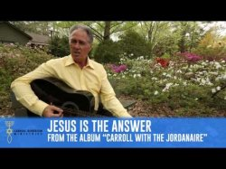 Jesus is the Answer from the album Carroll with the Jordanaires